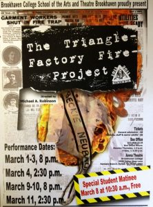 The Triangle Factory Fire Project Theatre